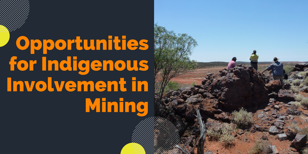 Opportunities for Indigenous Involvement in Mining