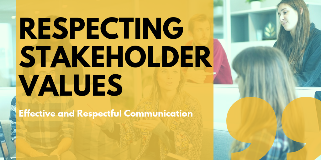Respecting Stakeholder Values