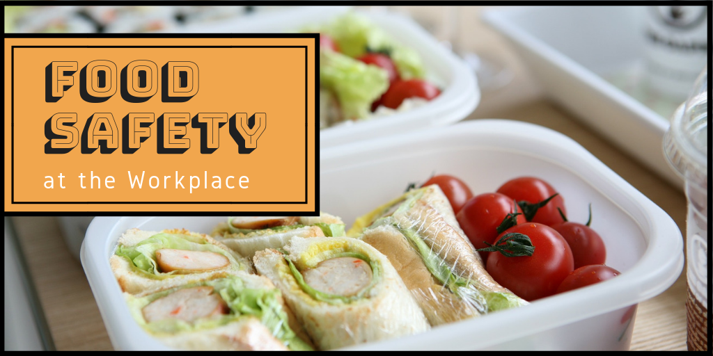 Food Safety at the Workplace