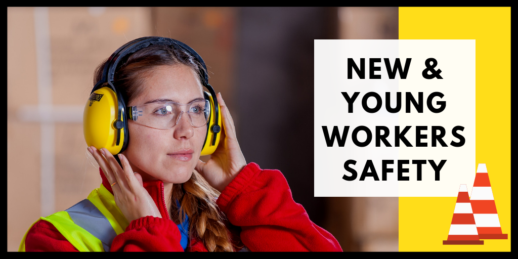 New & Young Workers Safety