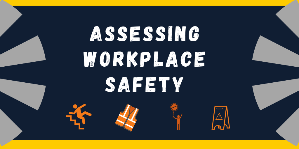 Assessing Workplace Safety