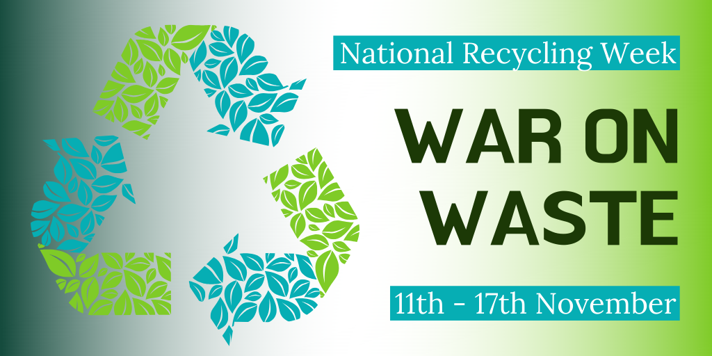 War on Waste – National Recycling Week