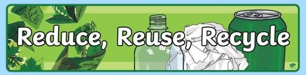 Reduce, Reuse, Recycle Banner
