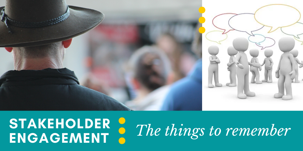 Stakeholder Engagement: The things to remember