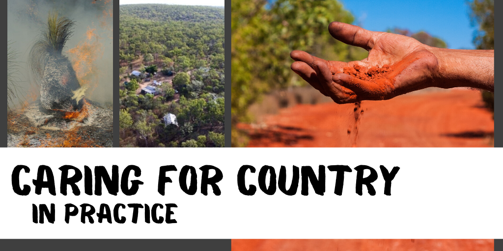 Caring for Country in Practice