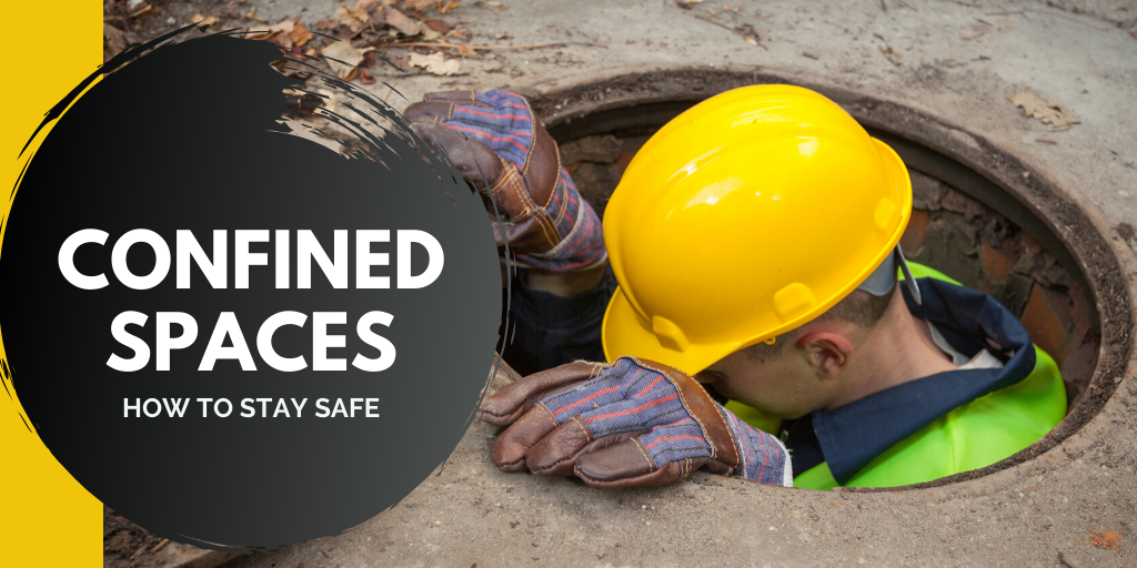 Confined Spaces – How to stay safe