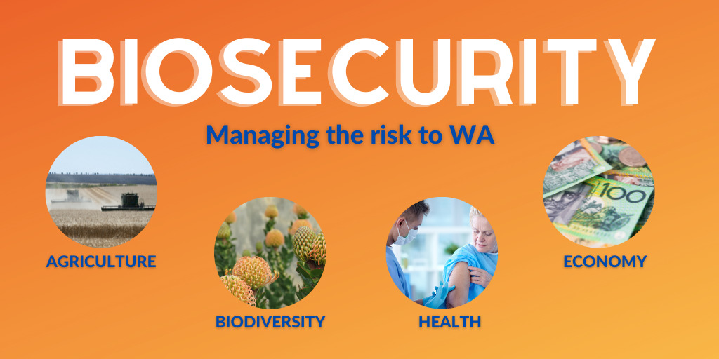 Biosecurity: Protecting our State and Country