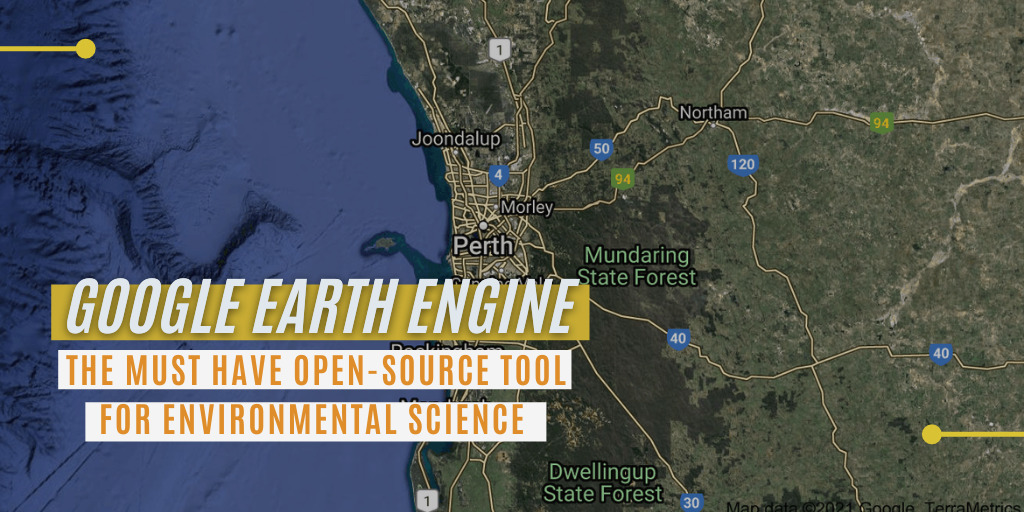 Google Earth Engine – How it can be used in Environmental Science